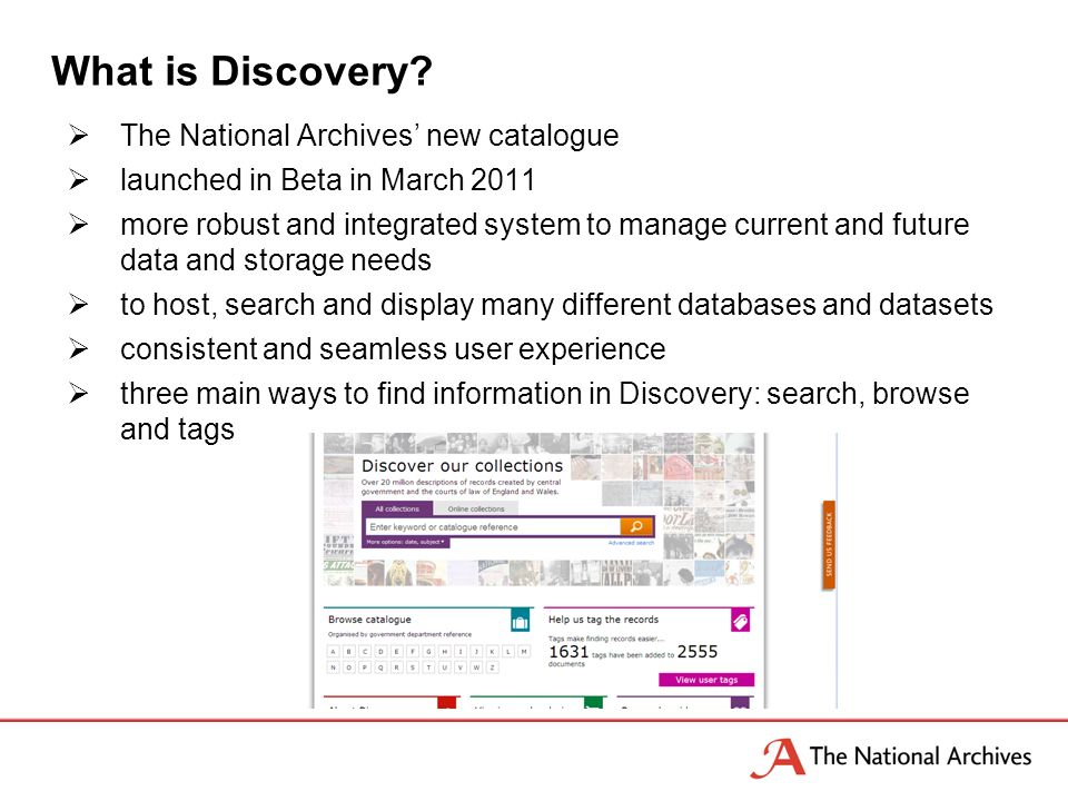 Since the last Catalogue Day update … Ongoing fixes, refreshing views and improvements which include: o Search results Simple view of search results New filters By collection level For closed / retained records Record opening date Save searches o Advanced search Search by former reference By collection For closed / retained records Record opening date 3