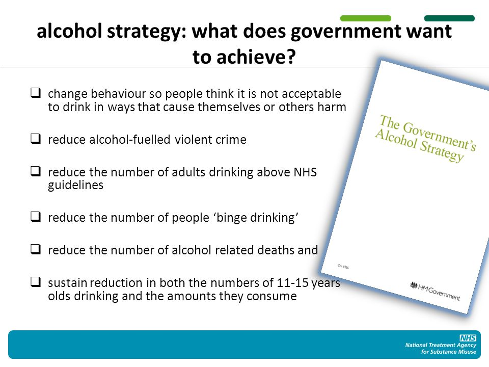 alcohol strategy: how government plans to achieve it Nationally: Introduction of a minimum unit price for alcohol to stem the flow of cheap alcohol Consult on a ban on multi-buy price promotions in shops A review, overseen by the Chief Medical Officer, of the alcohol guidelines A new density power to allow licensing authorities to consider local health harms when introducing Cumulative Impact Policies There will be an alcohol check within the NHS Health Check for adults from April 2013 STELLA ARTOIS (12X284ML)STELLA ARTOIS (12X284ML).