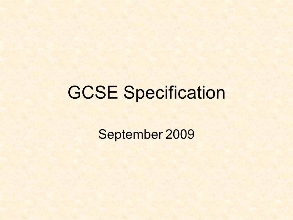 GCSE Specification September 2009