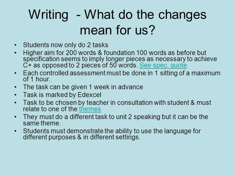 Writing - What do the changes mean for us.