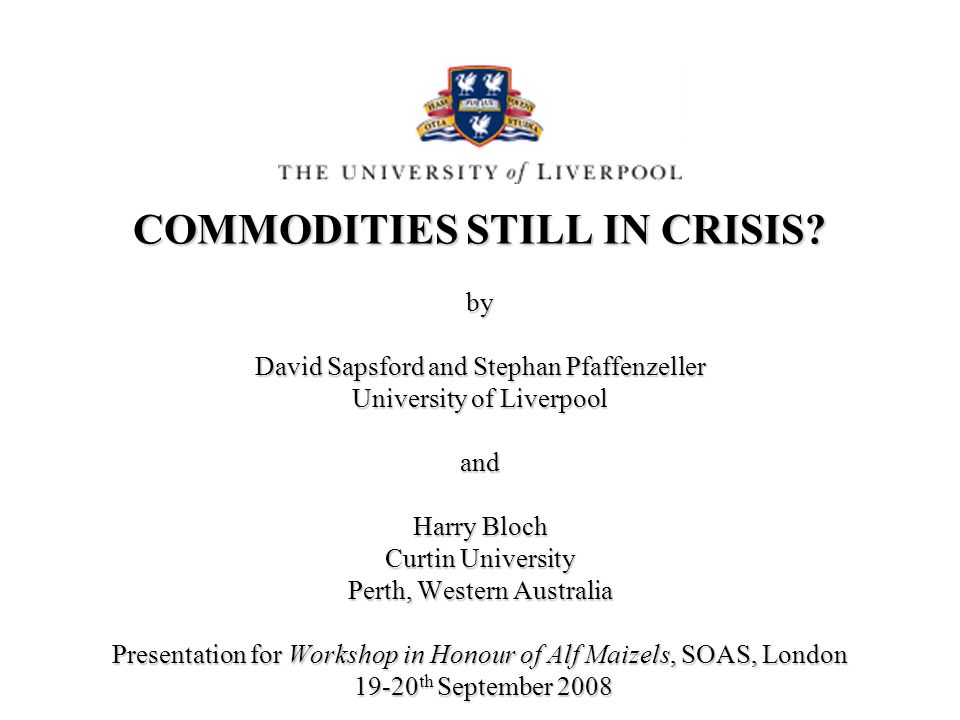 COMMODITIES STILL IN CRISIS.