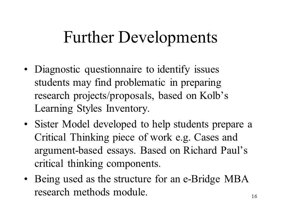 Conclusions Model helps business school students: -Develop research projects & proposals and -Understand and be critical of research studies.