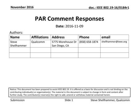 PAR Comment Responses Date: Authors: November 2016