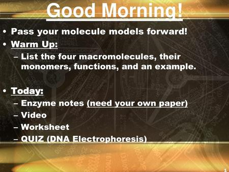 Good Morning! Pass your molecule models forward! Warm Up: Today: