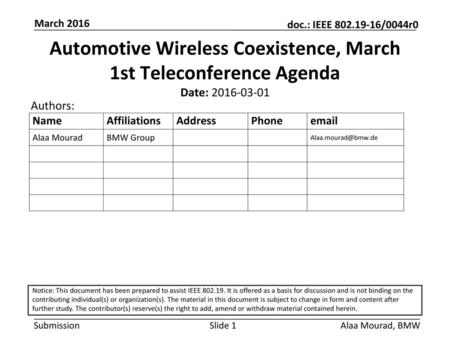 Automotive Wireless Coexistence, March 1st Teleconference Agenda