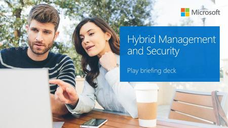 Hybrid Management and Security