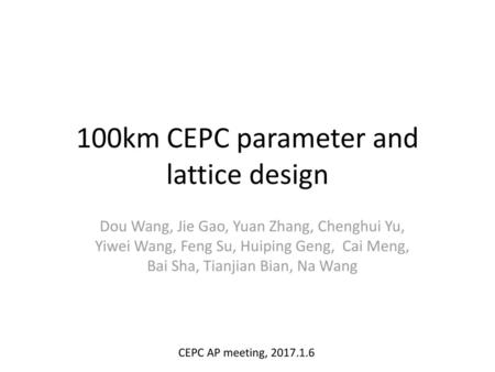 100km CEPC parameter and lattice design