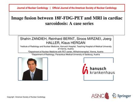 Journal of Nuclear Cardiology | Official Journal of the American Society of Nuclear Cardiology Image fusion between 18F-FDG-PET and MRI in cardiac.
