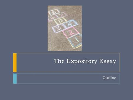The Expository Essay Outline.
