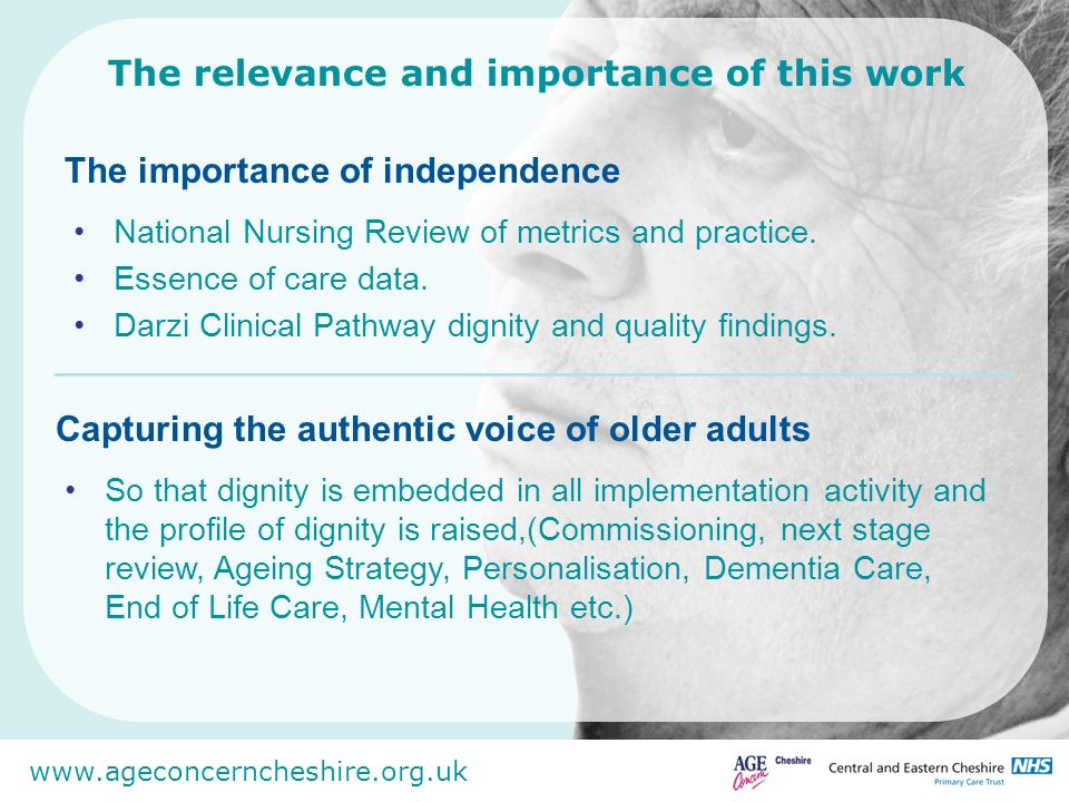 www.ageconcerncheshire.org.uk Utilise this to embed across all services, turning all user reported experience into intelligence.