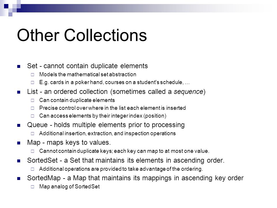Collection Interface By convention all collection implementations have a constructor that takes a Collection argument.