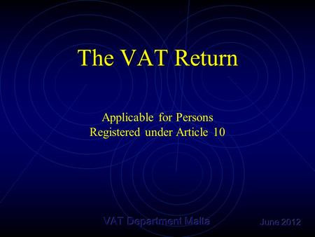 The VAT Return Applicable for Persons Registered under Article 10.
