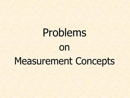 Problems on Measurement Concepts. Suppose p kilometers is equal to q feet, where p and q are positive numbers. Which statement is correct? a. p > q b.