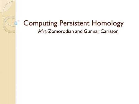 Computing Persistent Homology