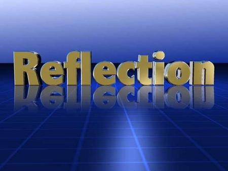 After today's lesson you will be able to: use a Mira/Reflecta to: sketch the reflection of figure across a line of reflection determine whether an image.