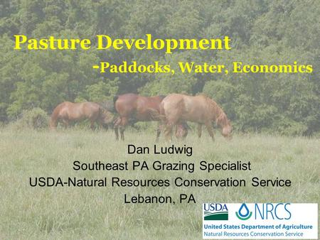 Pasture Development -Paddocks, Water, Economics