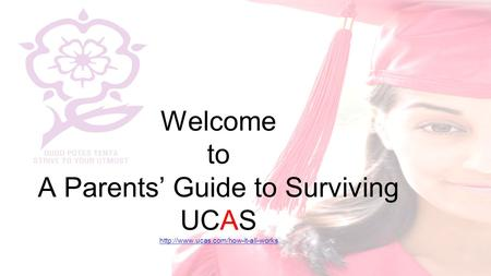 Welcome to A Parents' Guide to Surviving UCAS