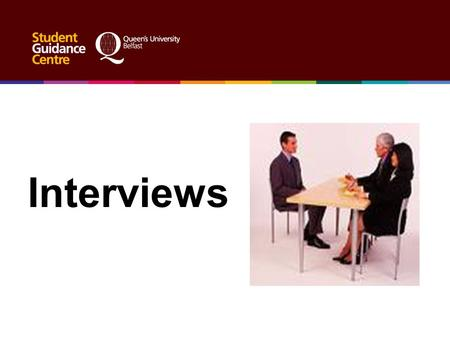 Interviews If you get to the interview stage you basically meet the requirements for the job The purpose of the interview is to give the employer a chance.