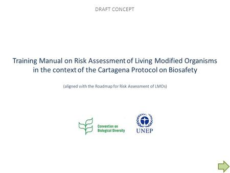 Training Manual on Risk Assessment of Living Modified Organisms