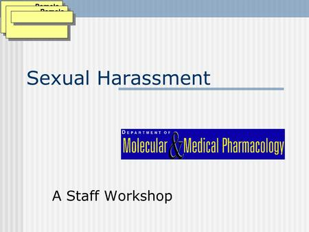 Sexual Harassment A Staff Workshop Pamela Thomason: