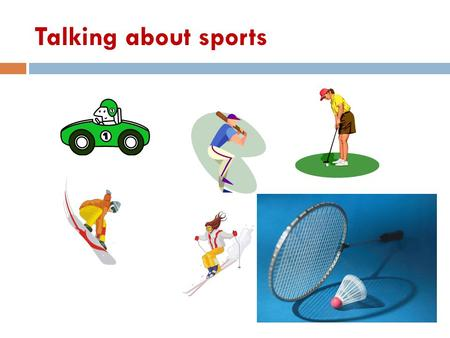 Talking about sports. Go, play or do? Write the adjectives in the correct column.  runningvolleyballskating  cyclingjudosquash  joggingyogarugby 