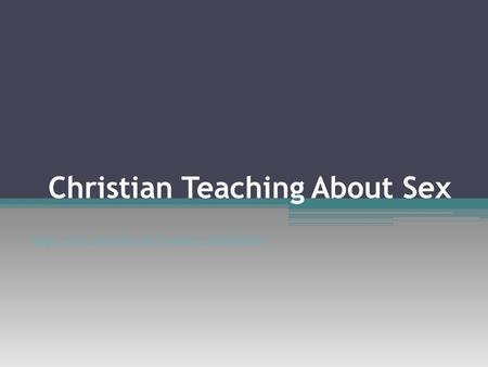 Christian Teaching About Sex