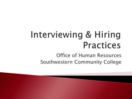 Office of Human Resources Southwestern Community College.
