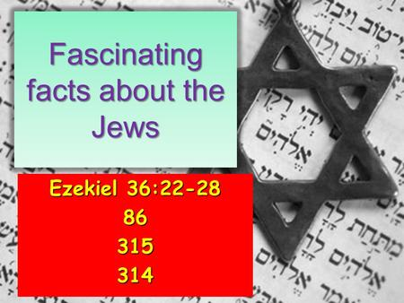 Fascinating facts about the Jews Ezekiel 36:22-28 86315314.