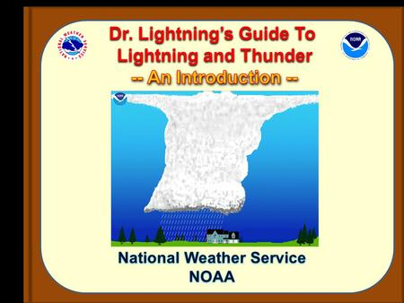 Dr. Lightning's Guide To National Weather Service