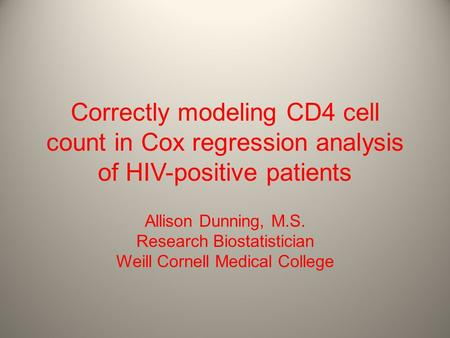 Allison Dunning, M.S. Research Biostatistician