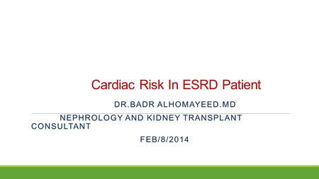Cardiac Risk In ESRD Patient
