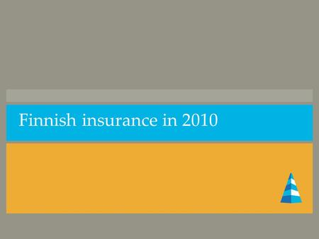 Finnish insurance in 2010. Breakdown of gross premiums written by Finnish insurers in 2001-2010.