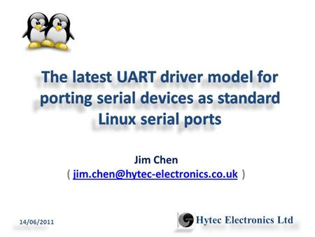 Jim Chen (  14/06/2011 Hytec Electronics Ltd.