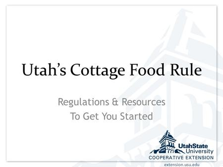 Extension.usu.edu Utah's Cottage Food Rule Regulations & Resources To Get You Started.