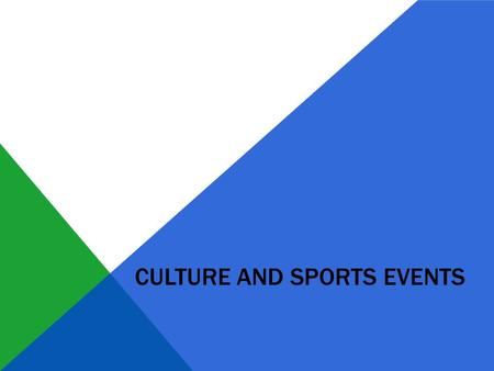 CULTURE AND SPORTS EVENTS. Directory Sport o Bike racing o Biathlon Culture o International Documentary Film Festival o Sázavafest.