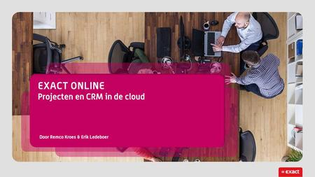 2 Wie? Zakelijke dienstverlening -Online & offline communicatie buro's -Software & IT consultancy -Management consultancy -Engineering Projecten, uren.