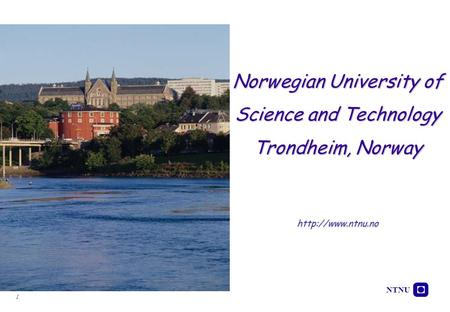 Norwegian University of Science and Technology Trondheim, Norway