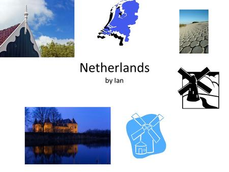 Netherlands by Ian. FUN FACTS The capital of The Netherlands is Amsterdam. The major cities in the Netherlands are Utrecht, Rotterdam, Delft, and Amsterdam.