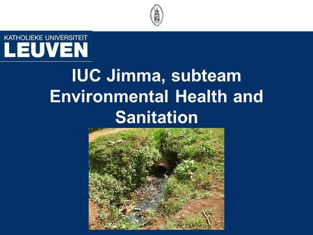IUC Jimma, subteam Environmental Health and Sanitation