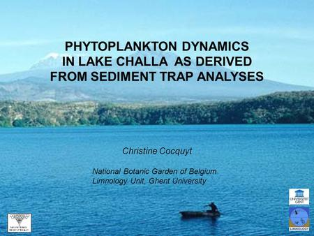 PHYTOPLANKTON DYNAMICS IN LAKE CHALLA AS DERIVED