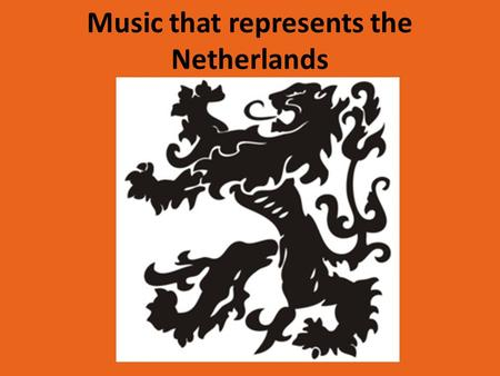 Music that represents the Netherlands. Introduction Hi there! We're Aline, Zoe and Jhelisa and our school is RSG Broklede in Breukelen. We're gonna let.