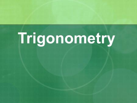 Trigonometry. Sides and Angles Basic trigonometry is about things to do with the different ANGLES in a right angle triangle Look at the angle labeled.