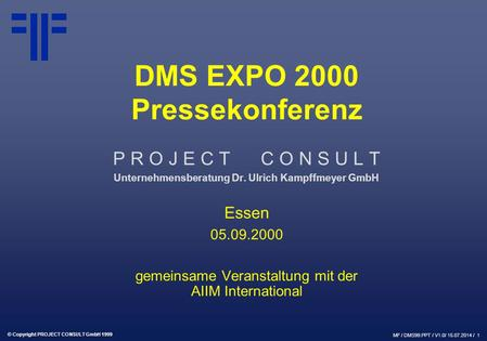 Pressekonferenz DMS EXPO | DMS EXPO 2000 | Ulrich Kampffmeyer | PROJECT CONSULT Unternehmensberatung | 2000