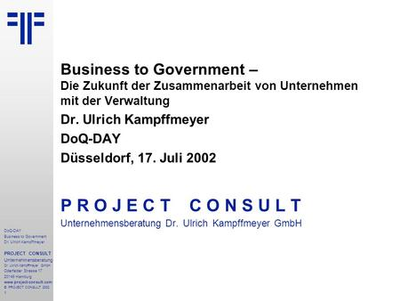 Business to Government | DoQ-DAY | Dr. Ulrich Kampffmeyer | PROJECT CONSULT Unternehmensberatung | 2002