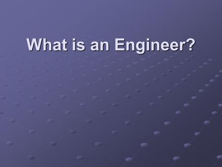 What is an Engineer?. Introduction Marc Rouleau, PE Bachelors degree in electrical engineering and masters degree in civil engineering Bachelors degree.
