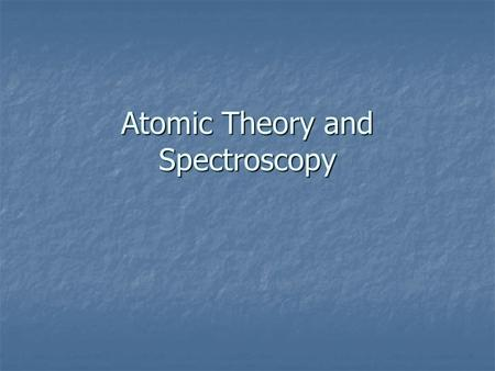 Atomic <strong>Theory</strong> and Spectroscopy