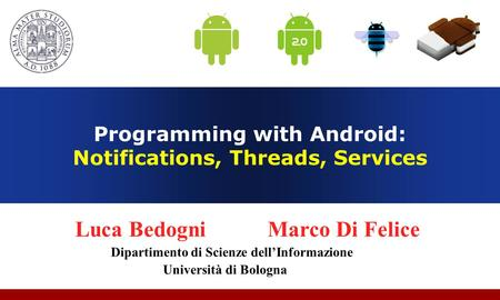 Programming with Android: Notifications, Threads, Services