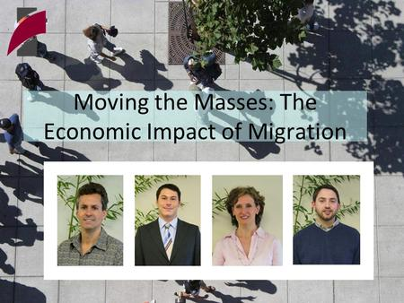 Moving the Masses: The Economic Impact of Migration.