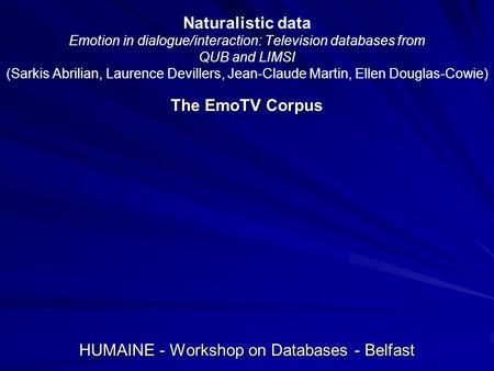 HUMAINE - Workshop on Databases - Belfast