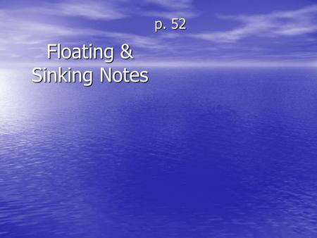 Floating & Sinking Notes